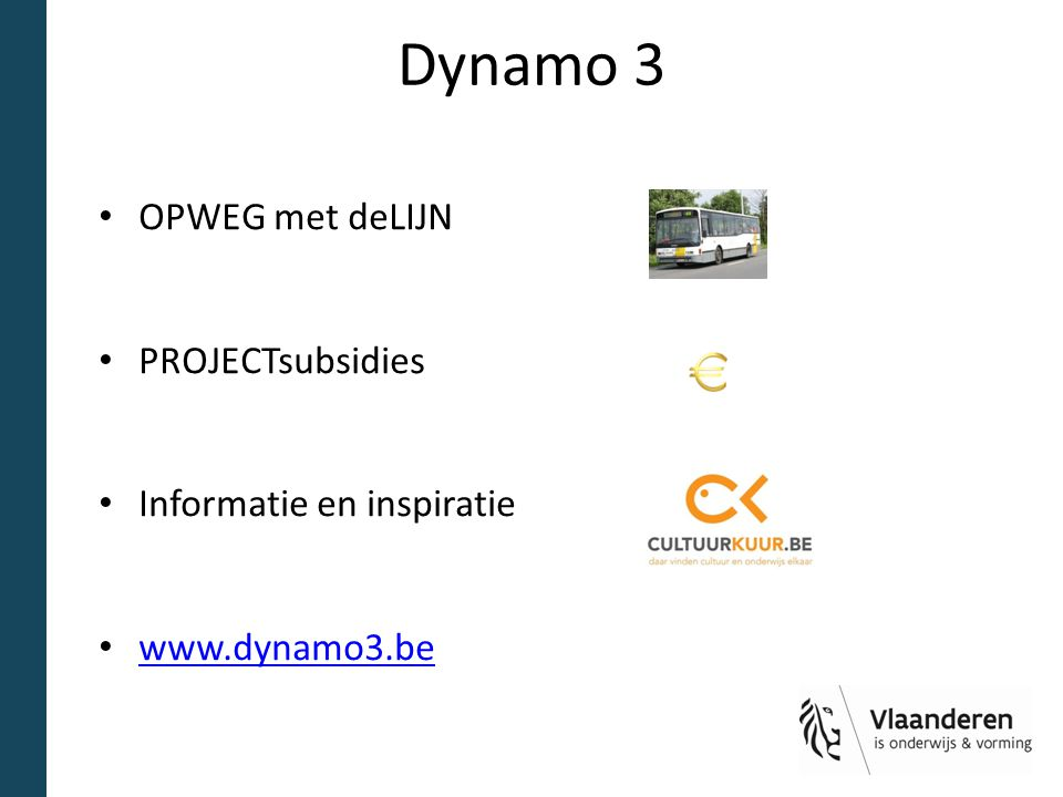 Dynamo 3 OPWEG met deLIJN PROJECTsubsidies Informatie en inspiratie