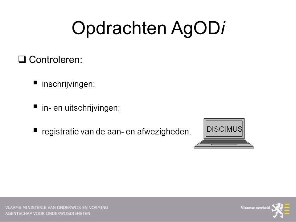 Opdrachten AgODi Controleren: inschrijvingen; in- en uitschrijvingen;
