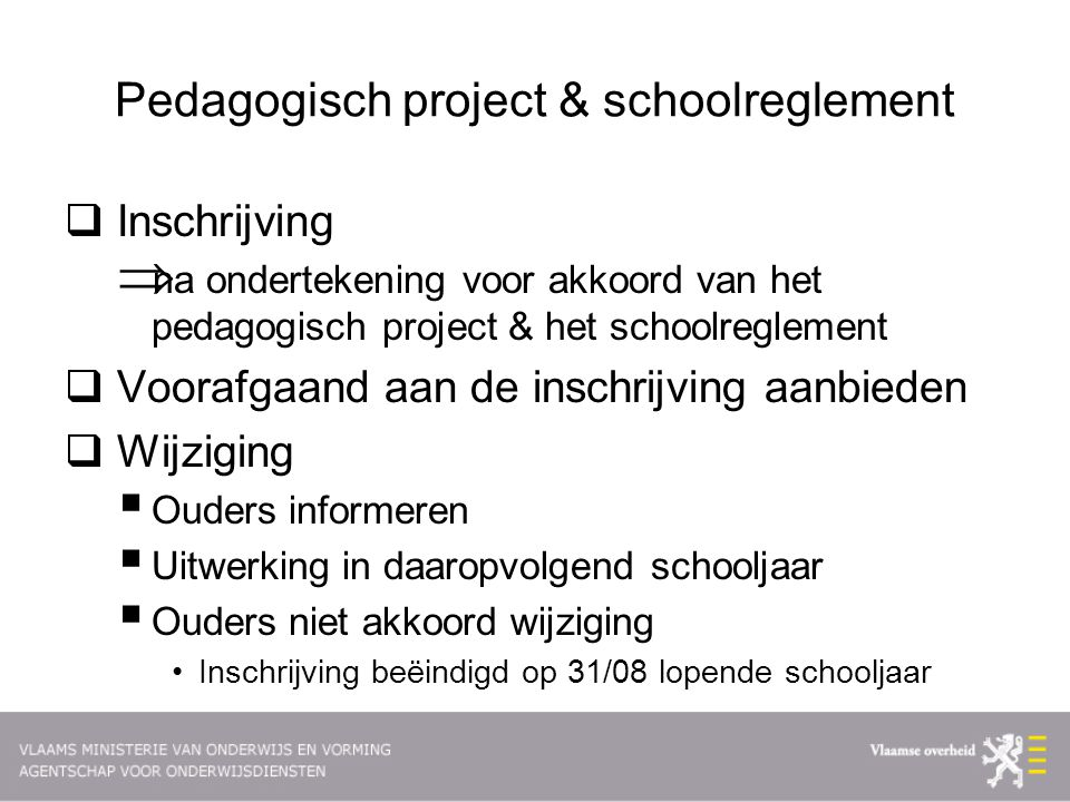 Pedagogisch project & schoolreglement