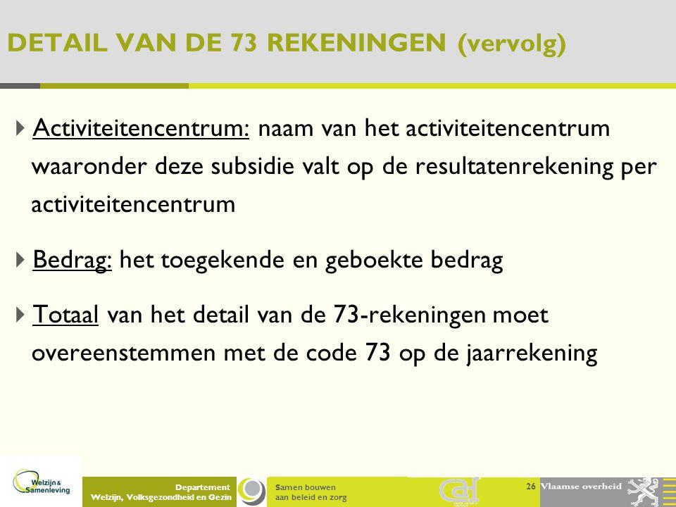 DETAIL VAN DE 73 REKENINGEN (vervolg)