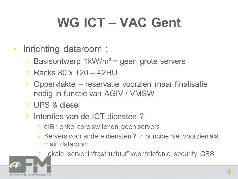 WG ICT – VAC Gent Inrichting dataroom :