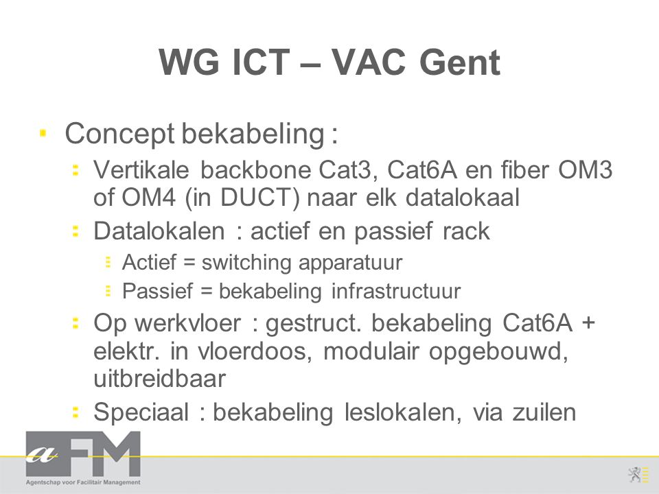 WG ICT – VAC Gent Concept bekabeling :