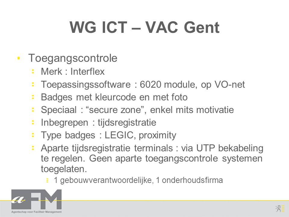 WG ICT – VAC Gent Toegangscontrole Merk : Interflex