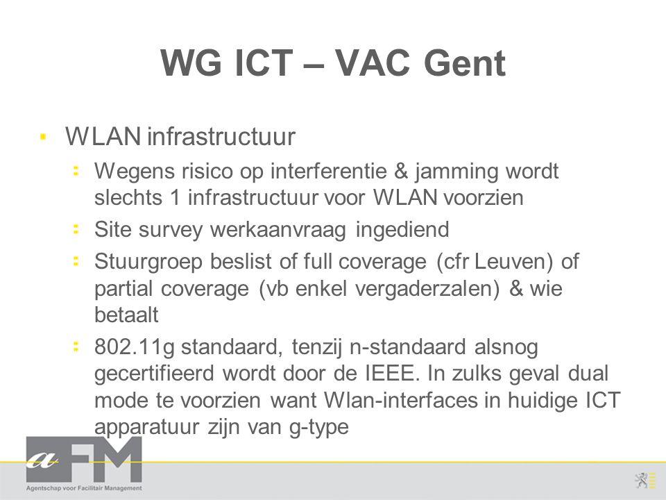WG ICT – VAC Gent WLAN infrastructuur