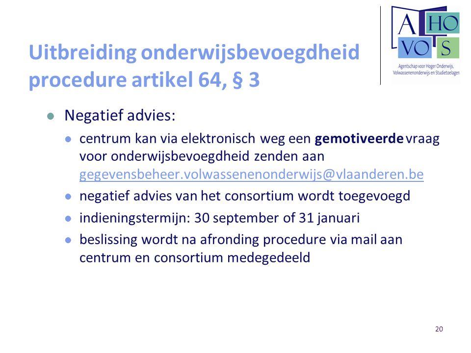 Uitbreiding onderwijsbevoegdheid procedure artikel 64, § 3