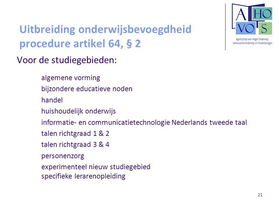 Uitbreiding onderwijsbevoegdheid procedure artikel 64, § 2