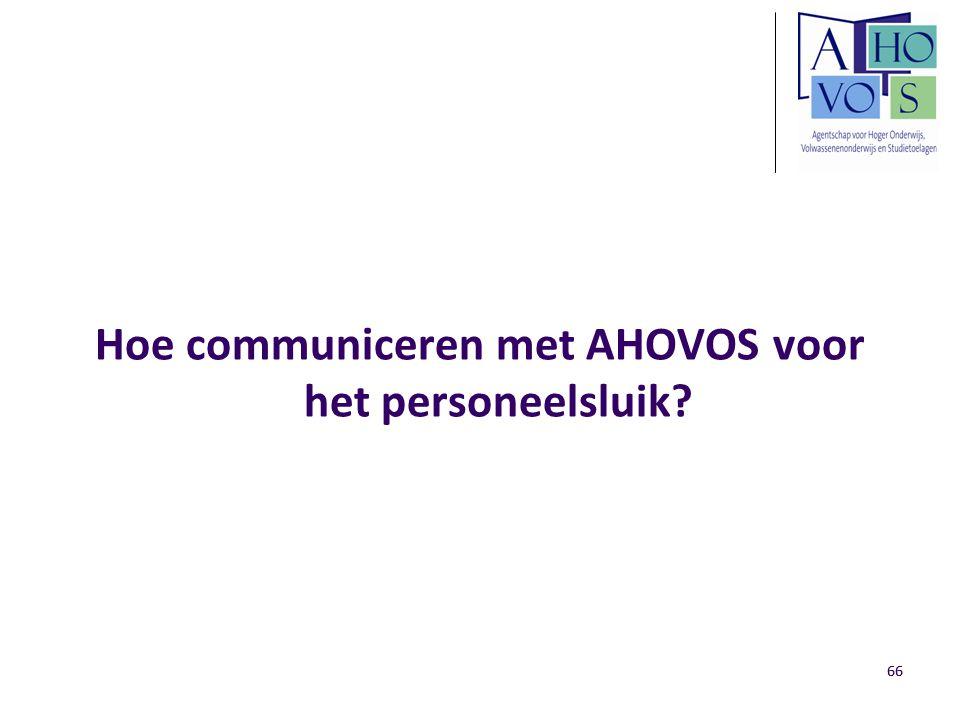Hoe communiceren met AHOVOS voor het personeelsluik