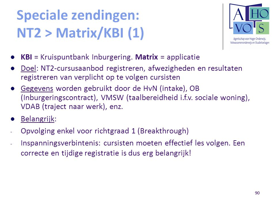 Speciale zendingen: NT2 > Matrix/KBI (1)