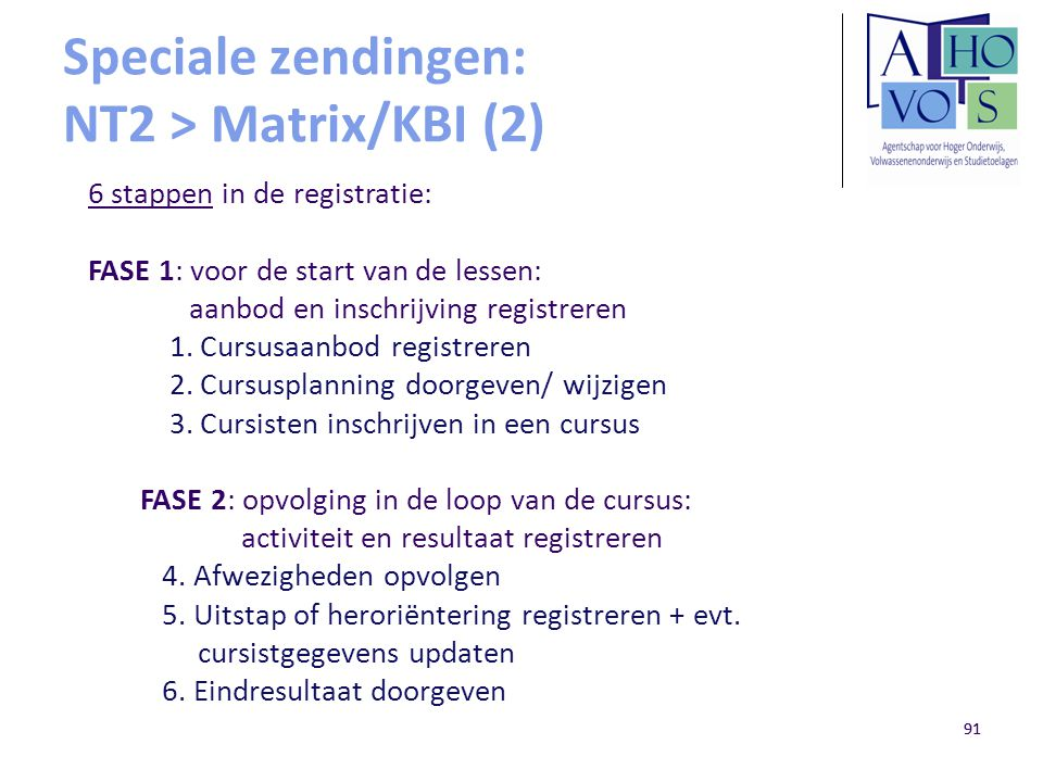 Speciale zendingen: NT2 > Matrix/KBI (2)