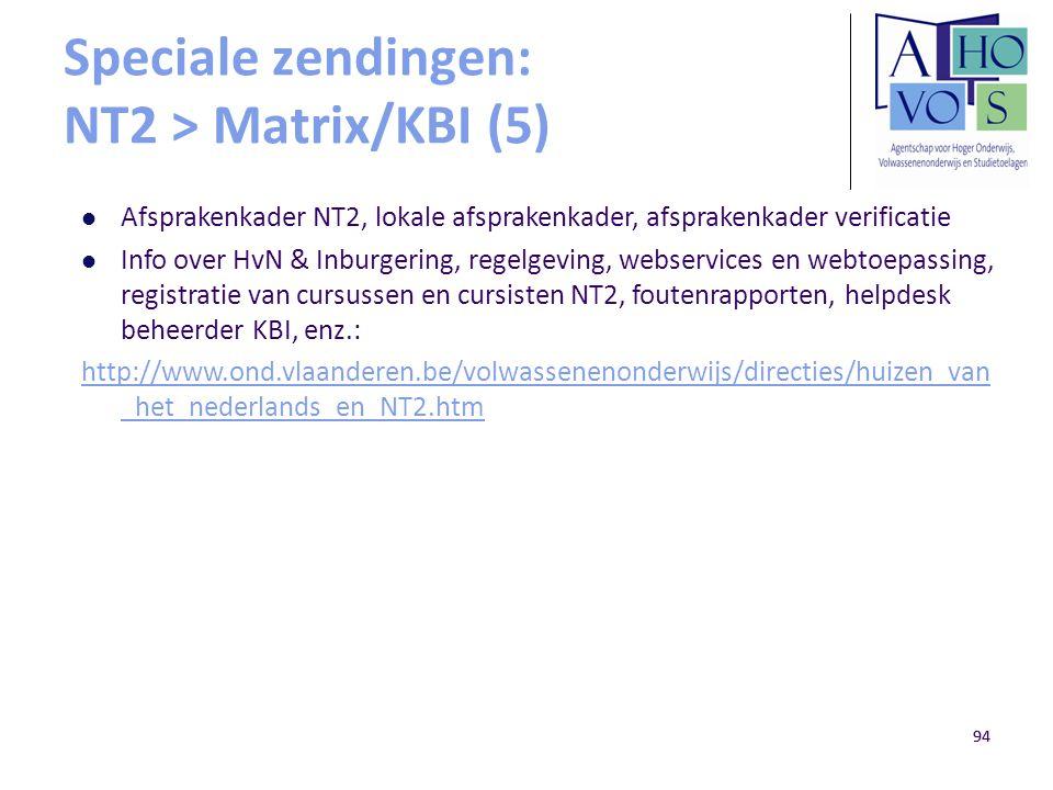 Speciale zendingen: NT2 > Matrix/KBI (5)