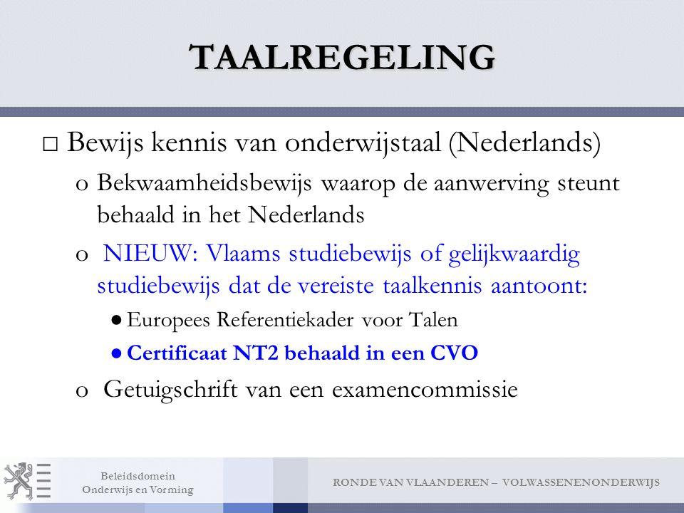 TAALREGELING Bewijs kennis van onderwijstaal (Nederlands)