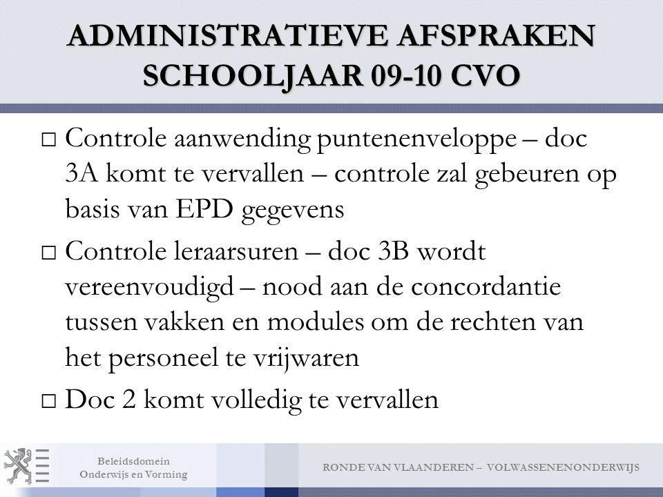 ADMINISTRATIEVE AFSPRAKEN SCHOOLJAAR 09-10 CVO