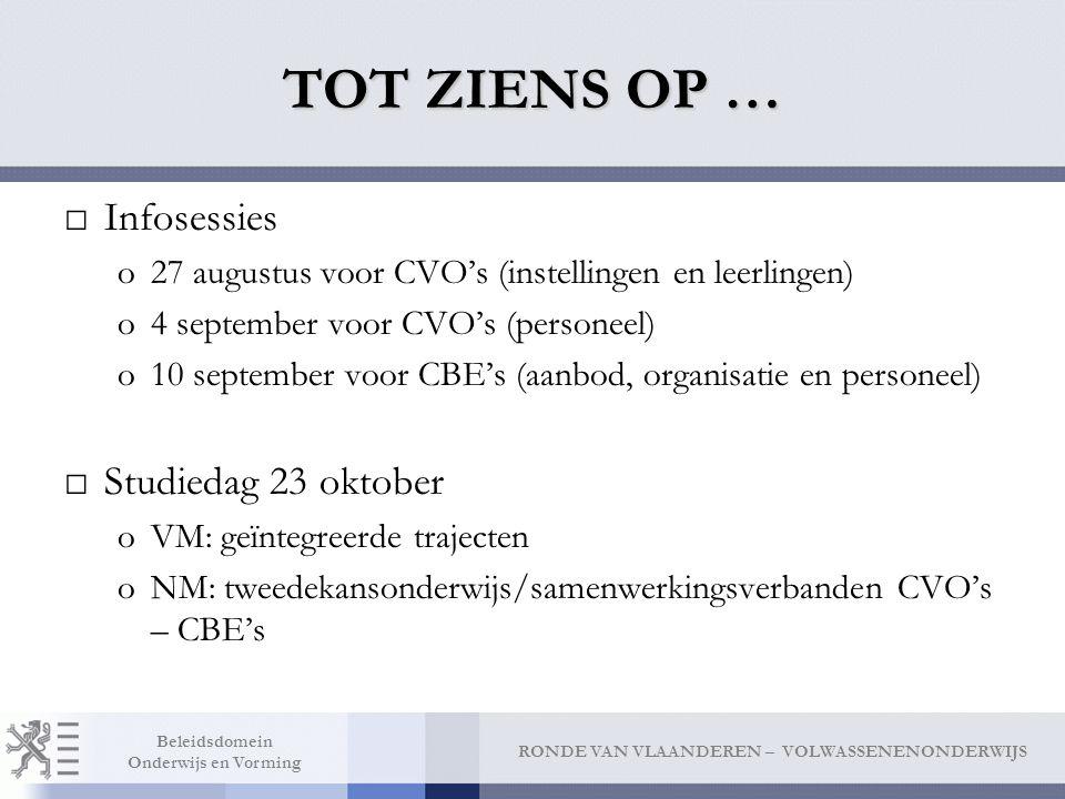 TOT ZIENS OP … Infosessies Studiedag 23 oktober