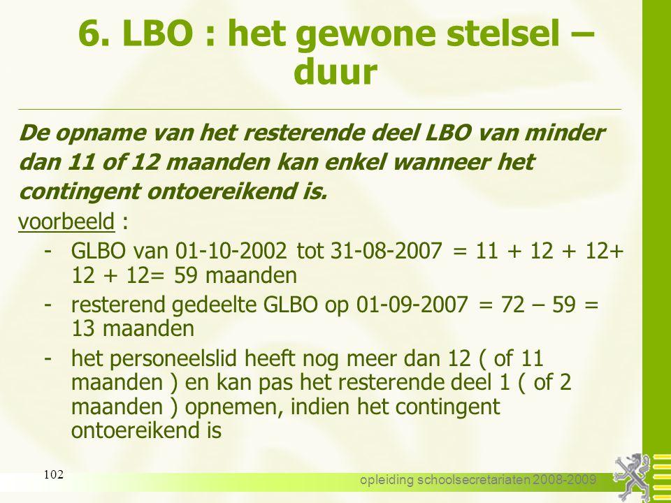 6. LBO : het gewone stelsel – duur