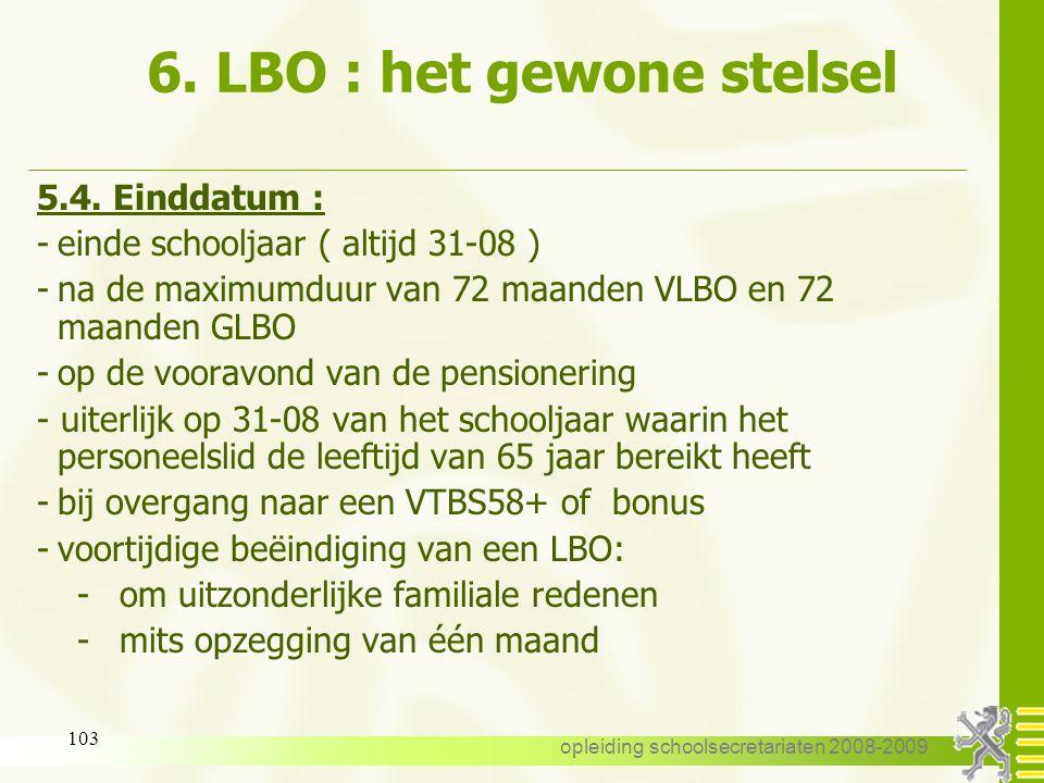 6. LBO : het gewone stelsel