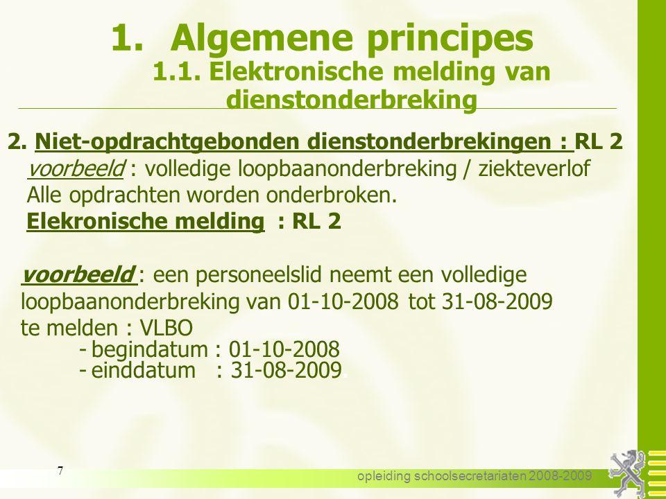 Algemene principes 1.1. Elektronische melding van dienstonderbreking