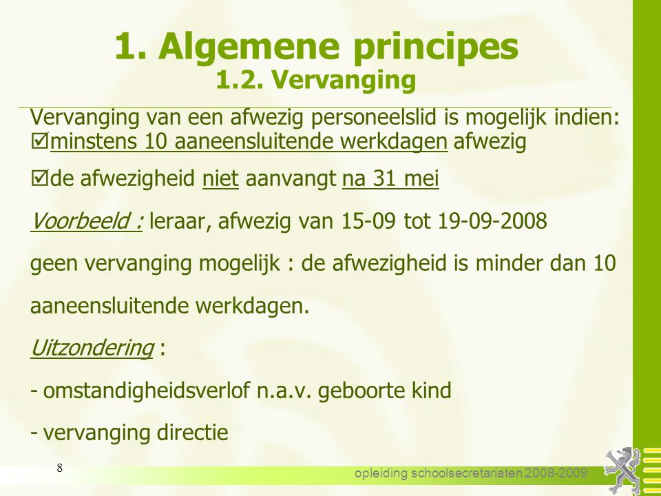 1. Algemene principes 1.2. Vervanging