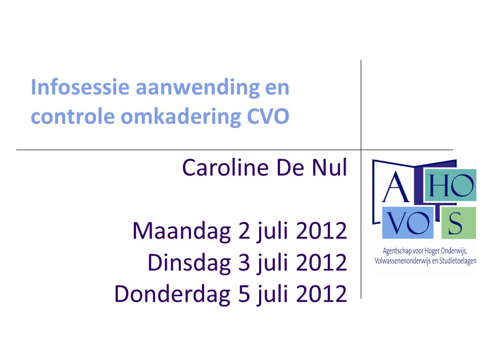 Infosessie aanwending en controle omkadering CVO