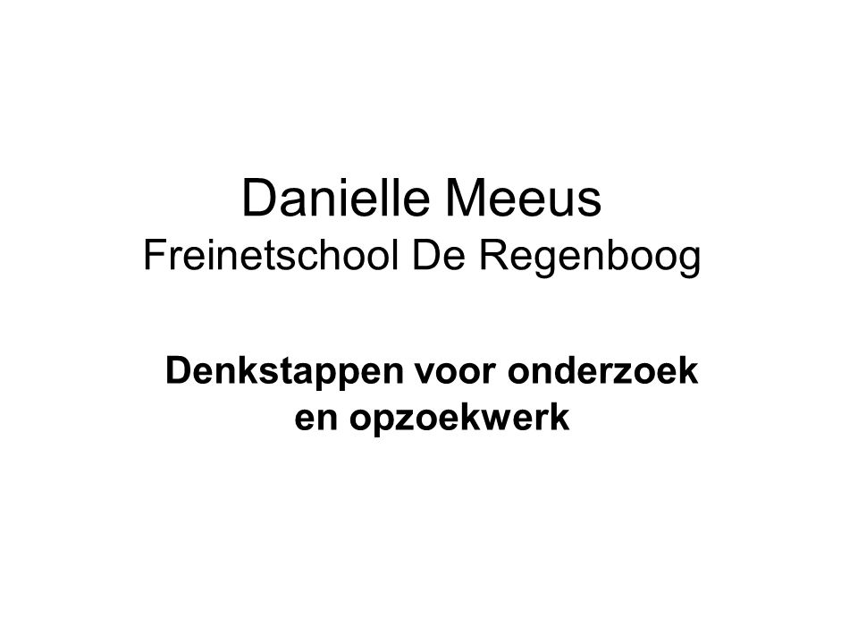 Danielle Meeus Freinetschool De Regenboog
