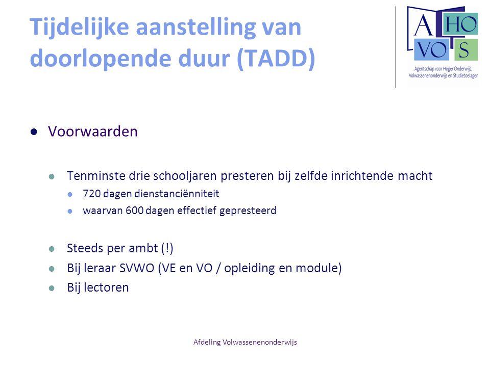 Tijdelijke aanstelling van doorlopende duur (TADD)