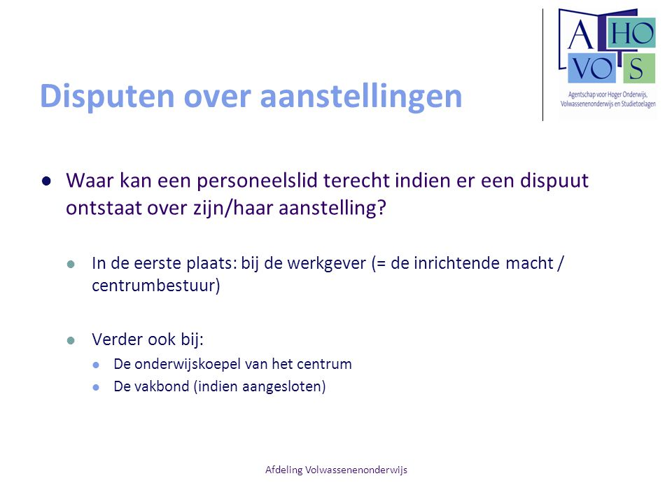 Disputen over aanstellingen