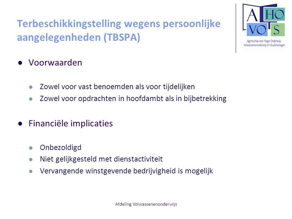 Terbeschikkingstelling wegens persoonlijke aangelegenheden (TBSPA)