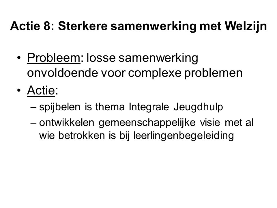 Actie 8: Sterkere samenwerking met Welzijn