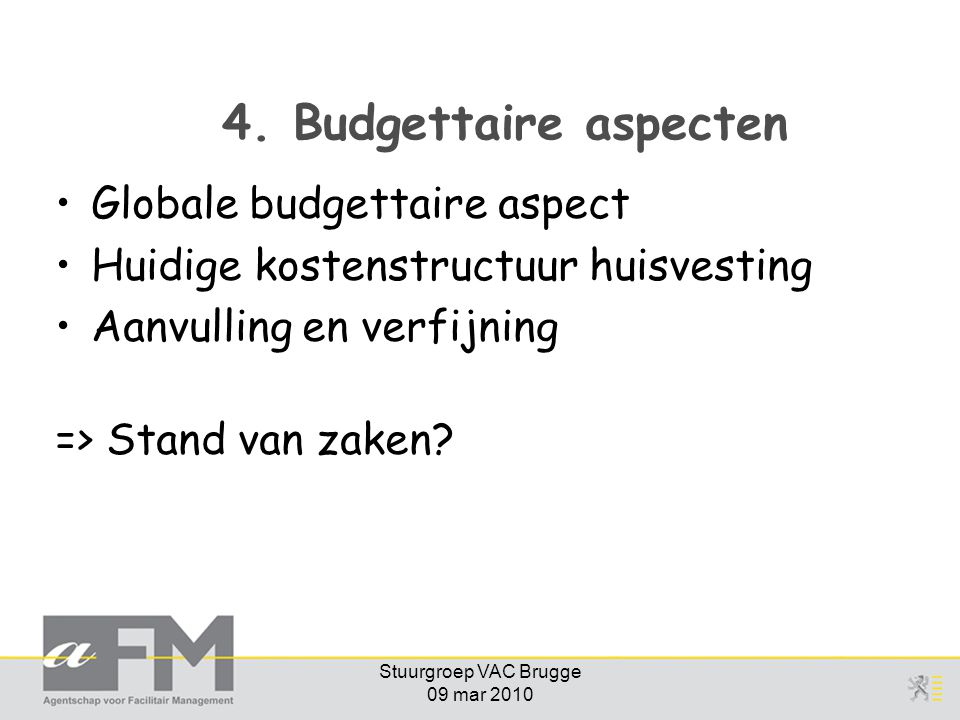 Stuurgroep VAC Brugge 09 mar 2010