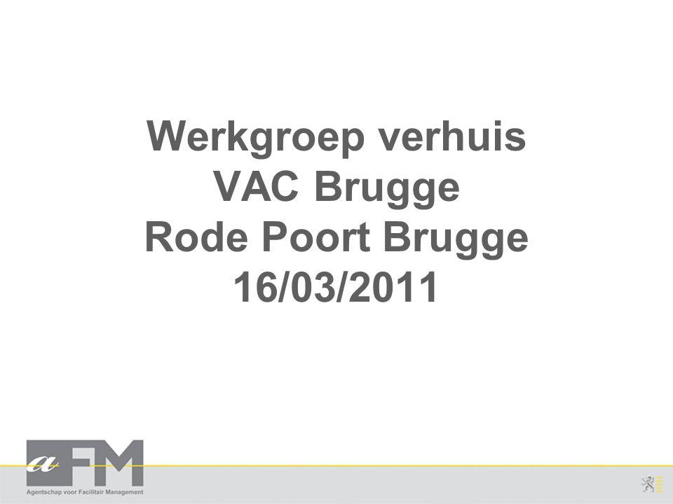 Werkgroep verhuis VAC Brugge Rode Poort Brugge 16/03/2011