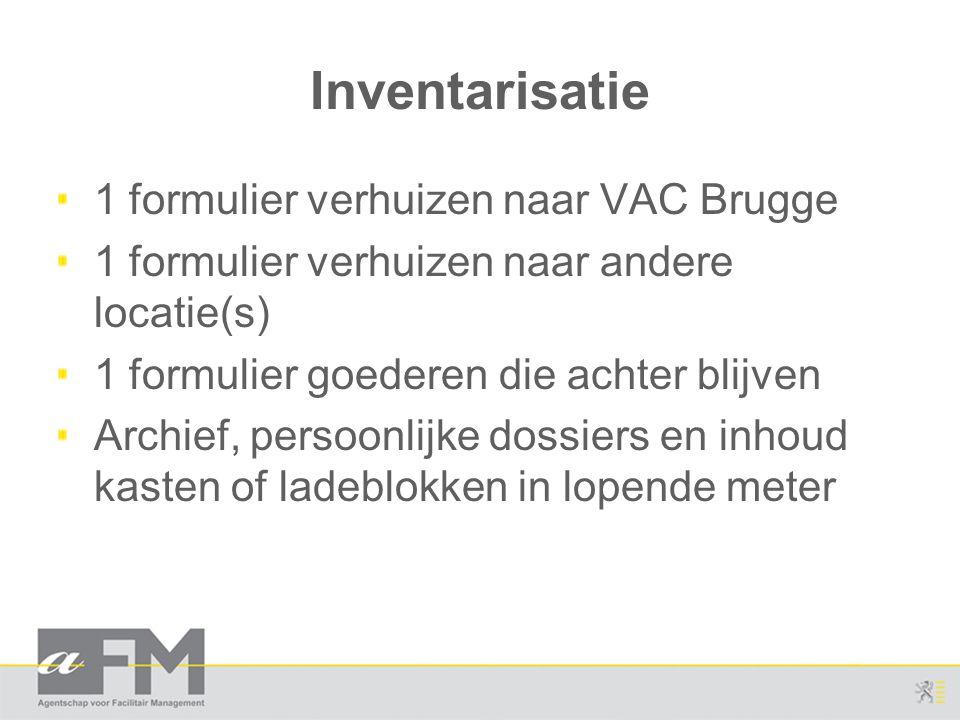 Inventarisatie 1 formulier verhuizen naar VAC Brugge