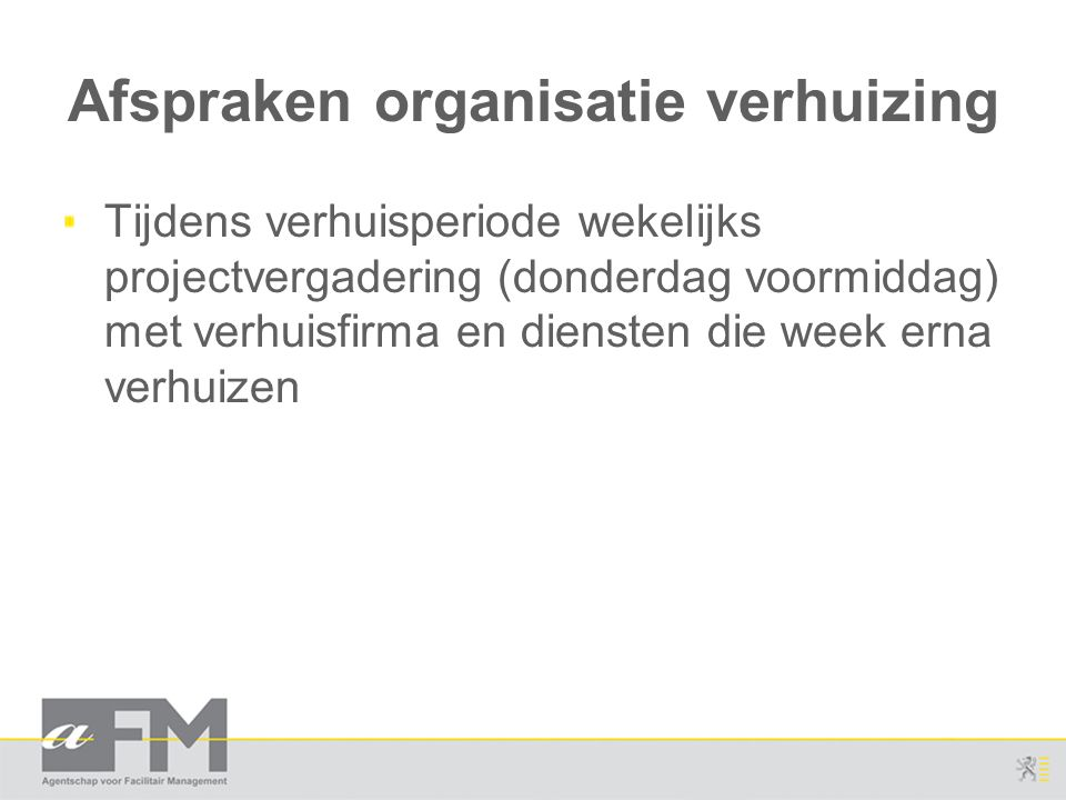 Afspraken organisatie verhuizing