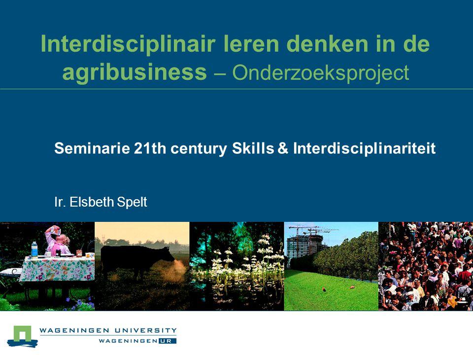 Interdisciplinair leren denken in de agribusiness – Onderzoeksproject