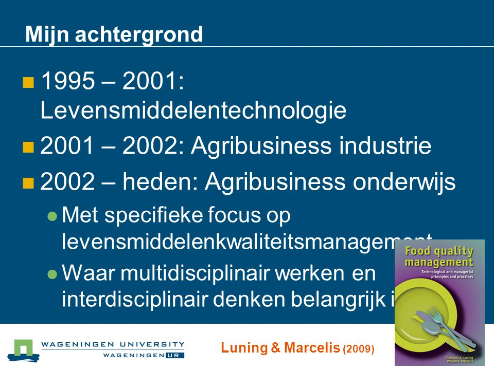 1995 – 2001: Levensmiddelentechnologie
