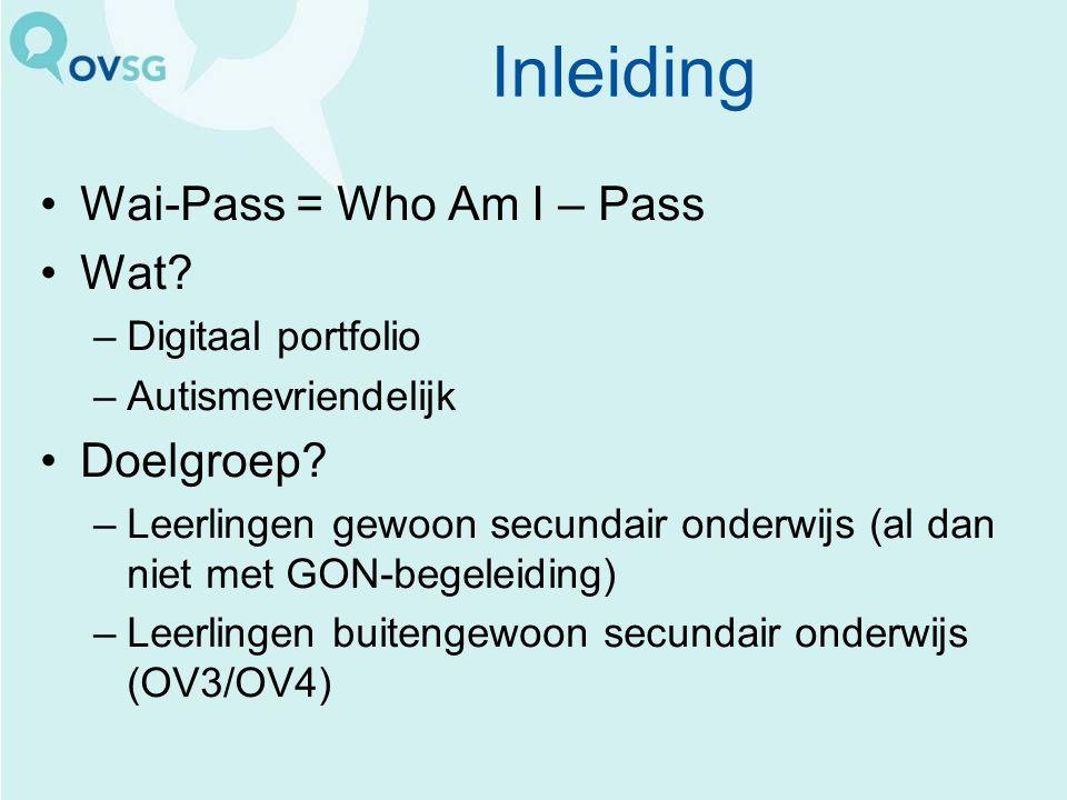 Inleiding Wai-Pass = Who Am I – Pass Wat Doelgroep