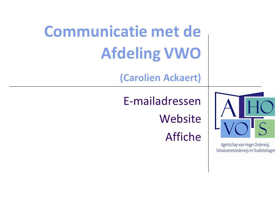 Communicatie met de Afdeling VWO (Carolien Ackaert)