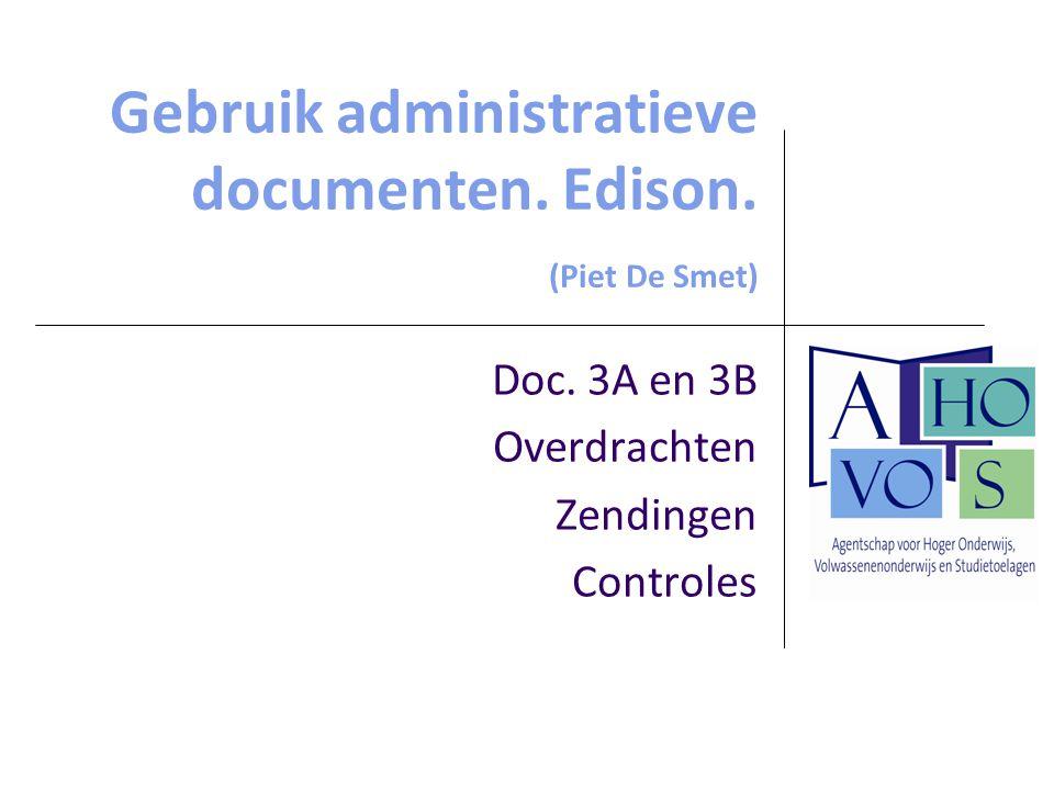 Gebruik administratieve documenten. Edison. (Piet De Smet)
