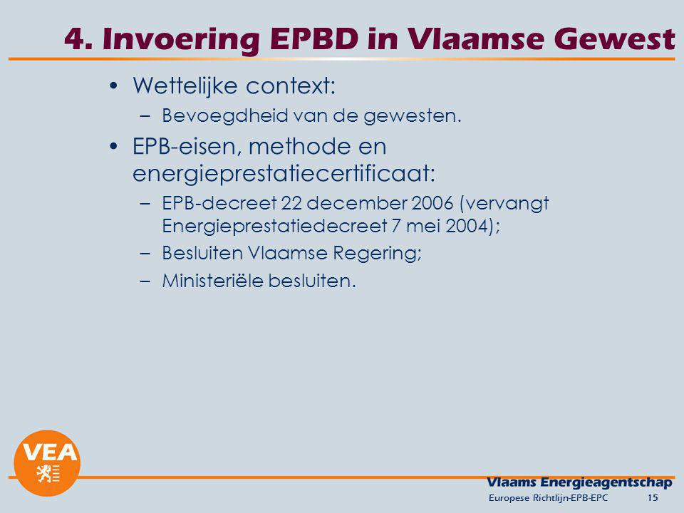 4. Invoering EPBD in Vlaamse Gewest
