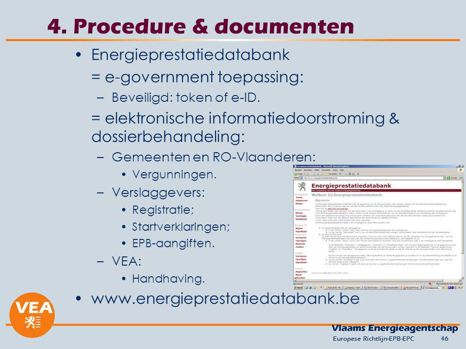 4. Procedure & documenten