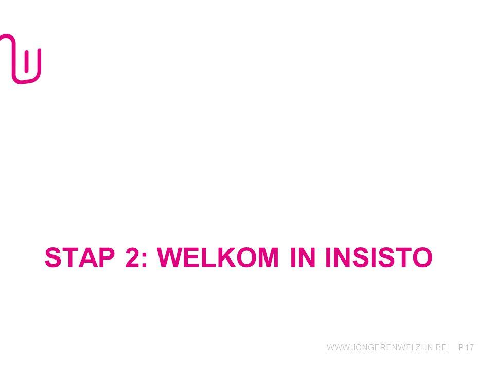 Stap 2: welkom in iNSISTO