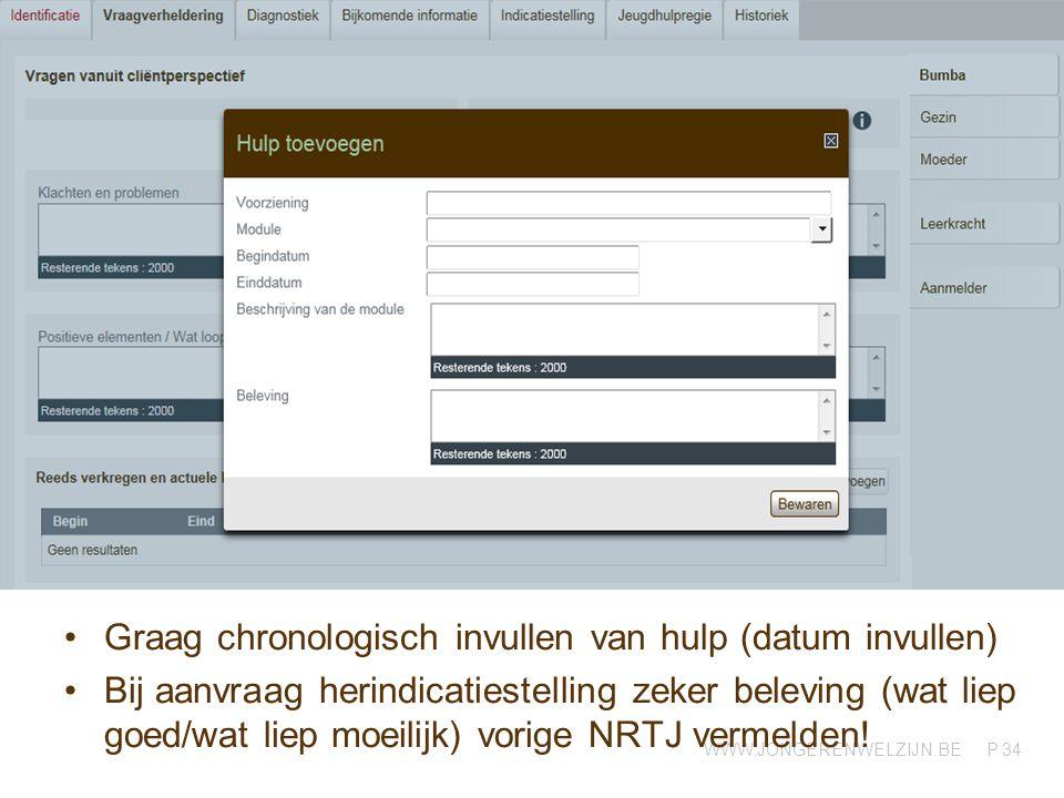 Graag chronologisch invullen van hulp (datum invullen)
