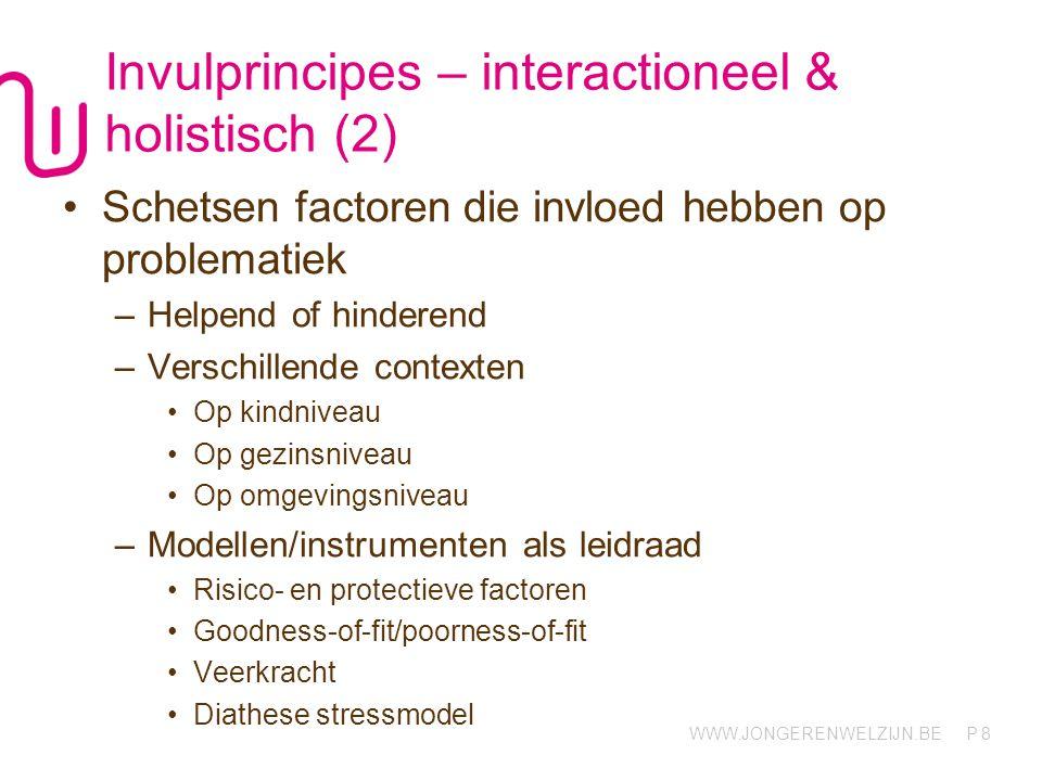 Invulprincipes – interactioneel & holistisch (2)
