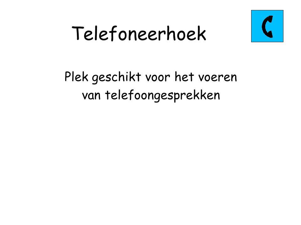 Telefoneerhoek Plek geschikt voor het voeren van telefoongesprekken