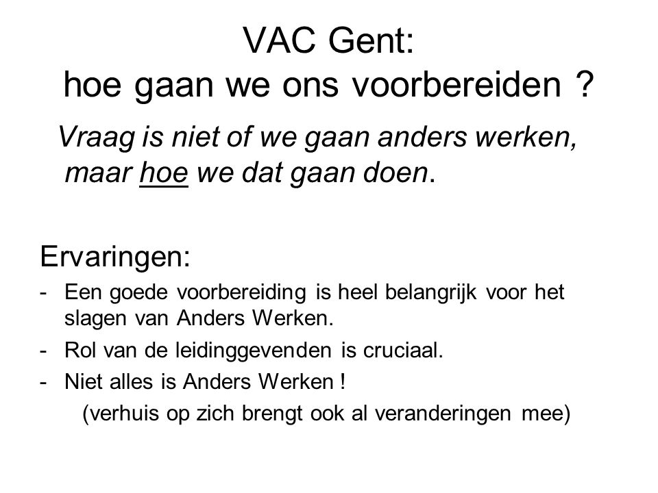 VAC Gent: hoe gaan we ons voorbereiden