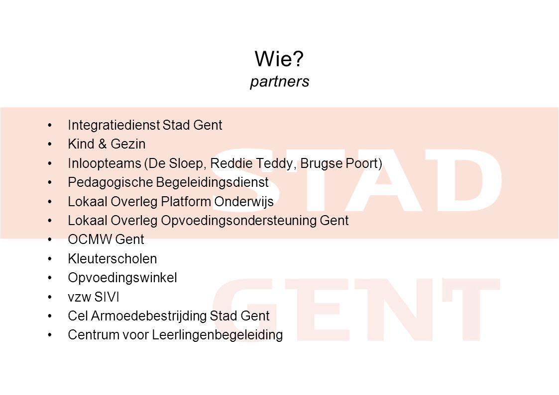 Wie partners Integratiedienst Stad Gent Kind & Gezin