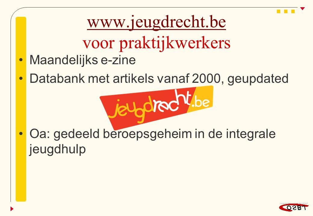 www.jeugdrecht.be voor praktijkwerkers