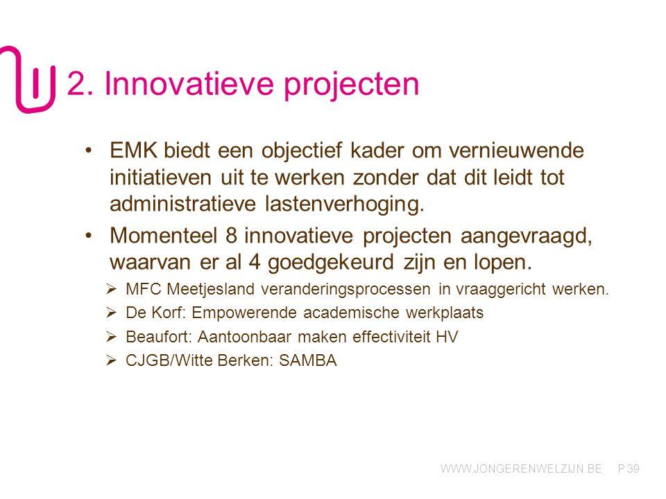 2. Innovatieve projecten