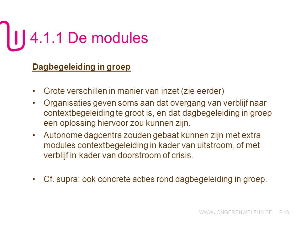 4.1.1 De modules Dagbegeleiding in groep