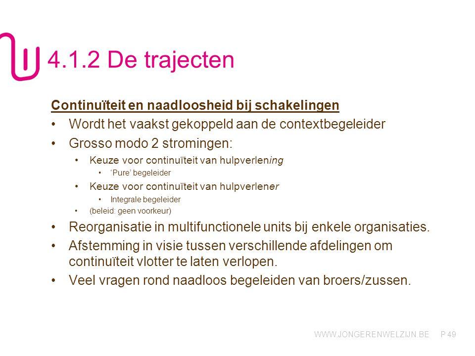 4.1.2 De trajecten Continuïteit en naadloosheid bij schakelingen