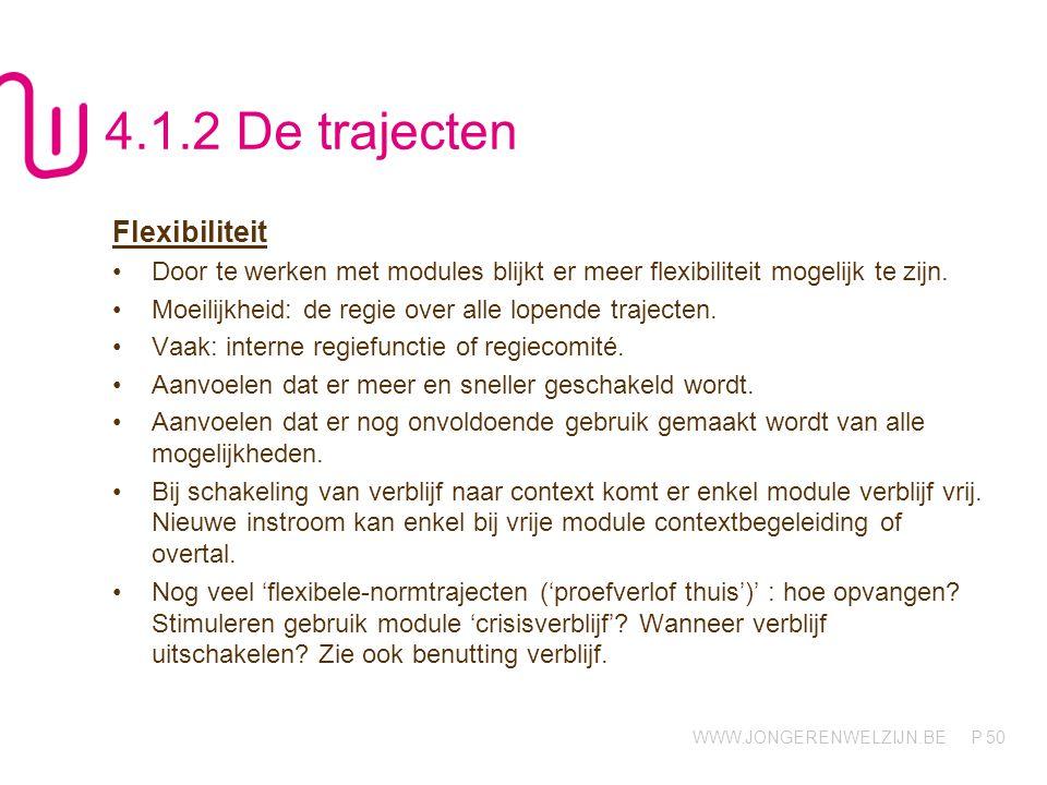 4.1.2 De trajecten Flexibiliteit