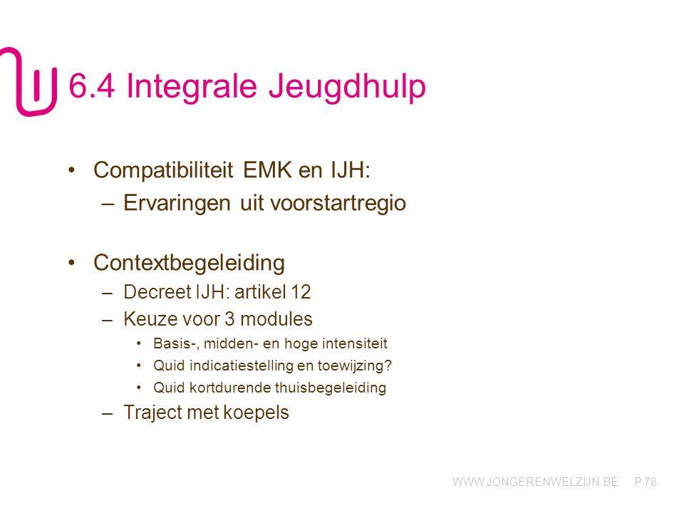 6.4 Integrale Jeugdhulp Compatibiliteit EMK en IJH: